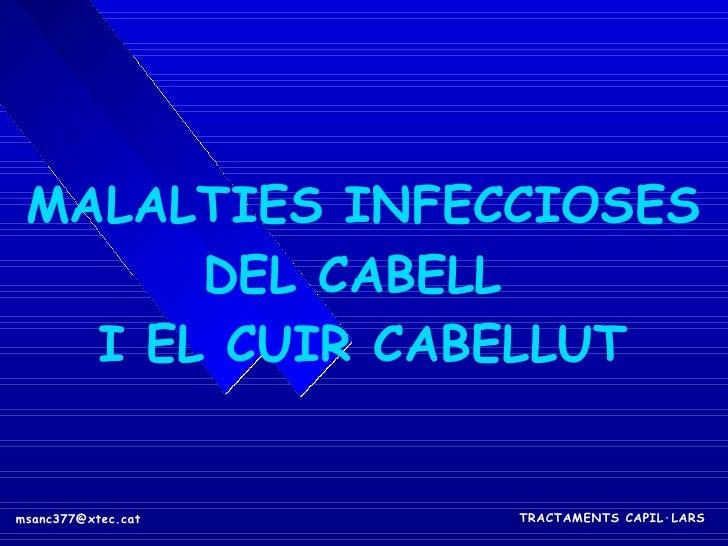 MALALTIES INFECCIOSES DEL CABELL  I EL CUIR CABELLUT