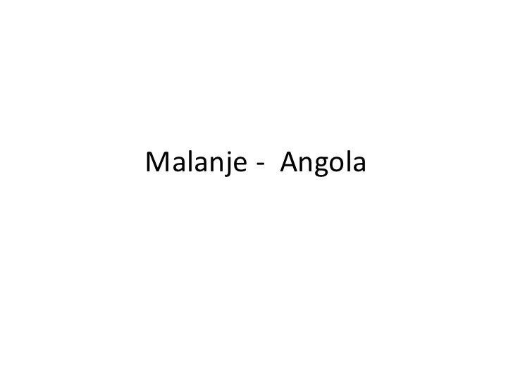 Malanje -  Angola<br />