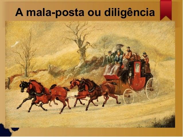 A mala-posta ou diligência