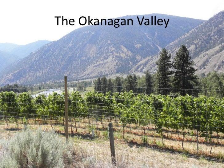 The Okanagan Valley