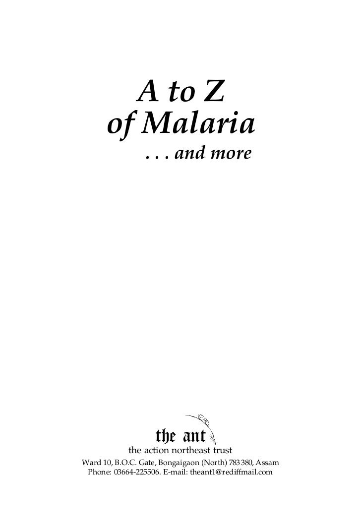 A to Z      of Malaria                 . . . and more                    the ant             the action northeast trustWar...
