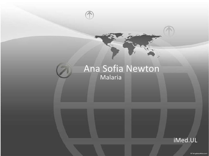 Ana Sofia Newton<br />Malaria<br />iMed.UL<br />
