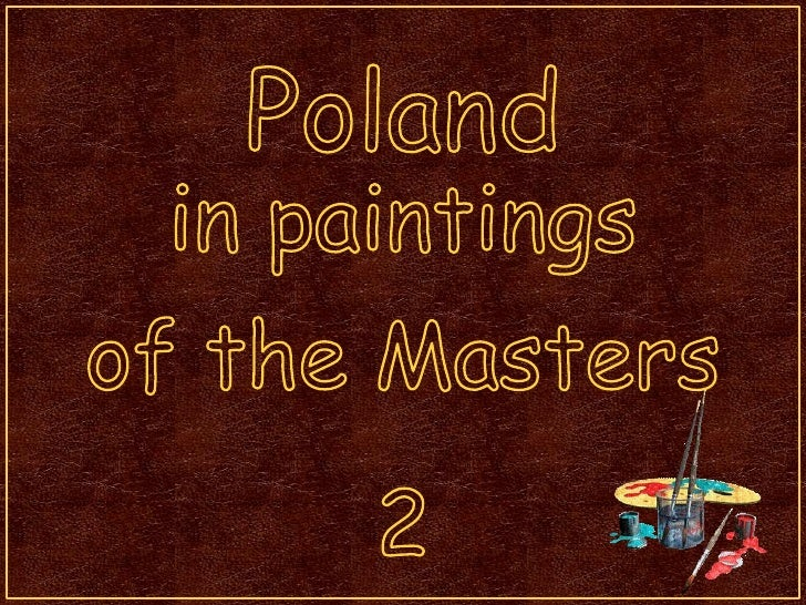 Poland<br />inpaintings<br />of theMasters<br />2<br />