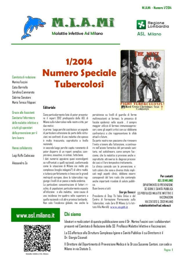 M.I.A.Mi - Numero 1/2014  Malattie Infettive Asl Milano  Comitato di redazione Marino Faccini Catia Borriello Serafina Cam...