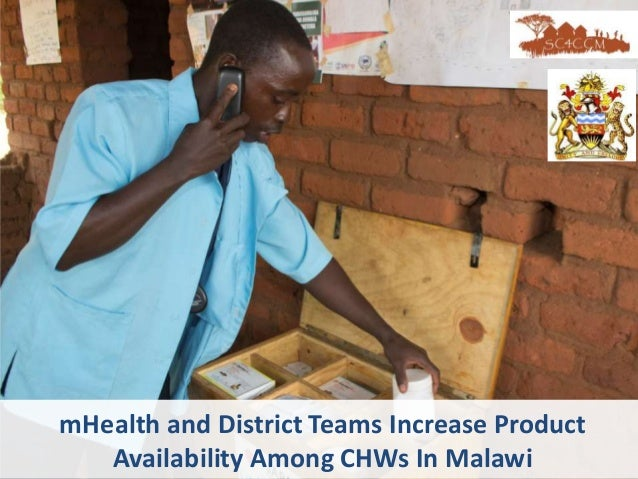 mHealth and District Teams Increase Product Availability Among CHWs In Malawi