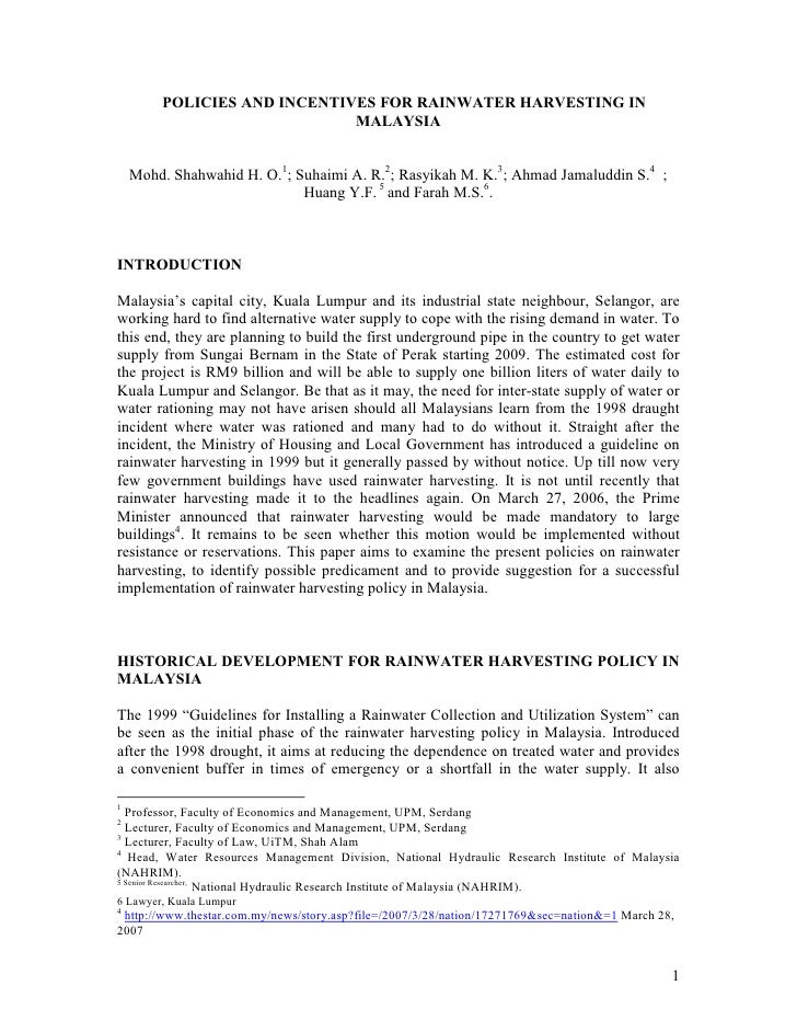 POLICIES AND INCENTIVES FOR RAINWATER HARVESTING IN                             MALAYSIA    Mohd. Shahwahid H. O.1; Suhaim...