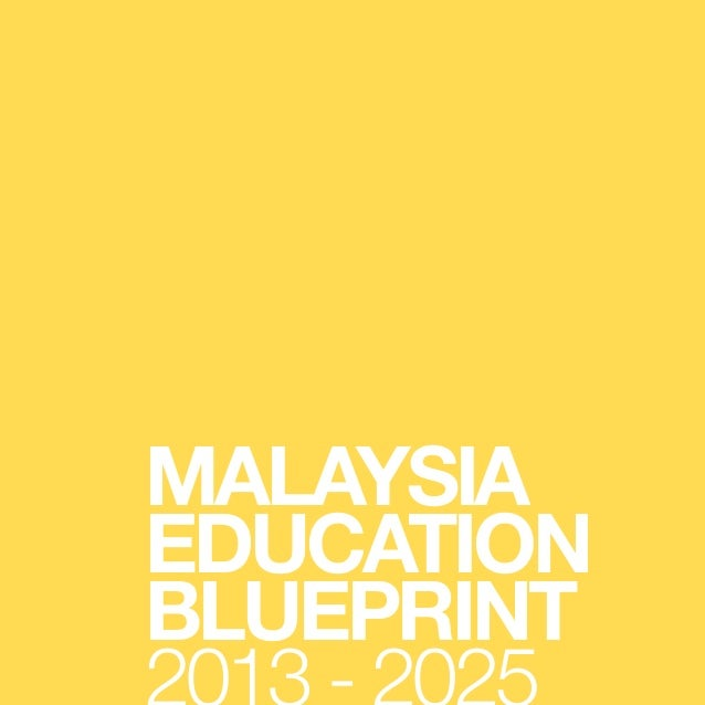 Malaysia education blueprint 2013 2025 preliminary report custom malaysia education blueprint 2013 2025 preliminary report these are the sources and citations used to research malvernweather Choice Image