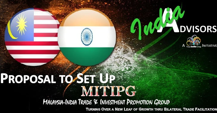 MALAYSIA-INDIA TRADE & INVESTMENT PROMOTION GROUP