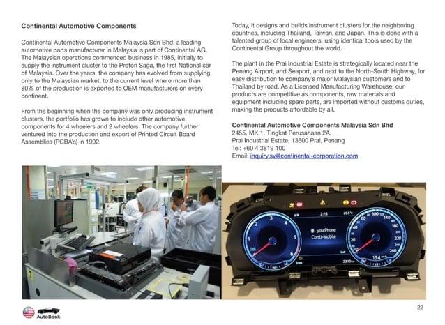 Continental Automotive Components Continental Automotive Components Malaysia Sdn Bhd, a leading automotive parts manufactu...