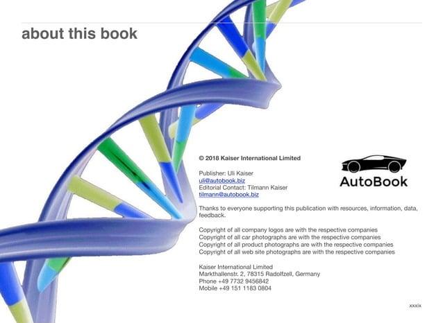 about this book xxxix © 2018 Kaiser International Limited Publisher: Uli Kaiser uli@autobook.biz  Editorial Contact: Tilm...