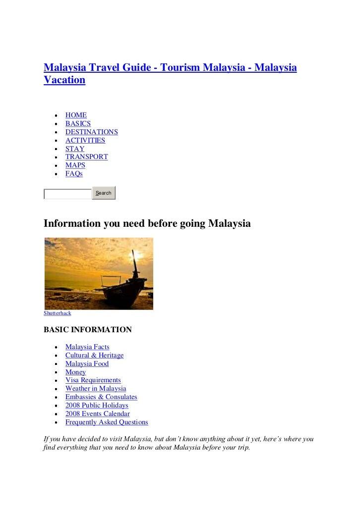 "HYPERLINK ""http://travelmalaysiaguide.com/"" <br />Malaysia Travel Guide - Tourism Malaysia - Malaysia Vacation<br /> HYPE..."