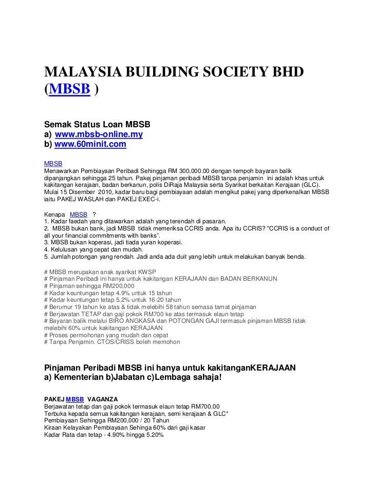 MALAYSIA BUILDING SOCIETY BHD(MBSB )Semak Status Loan MBSBa) www.mbsb-online.myb) www.60minit.comMBSBMenawarkan Pembiayaan...