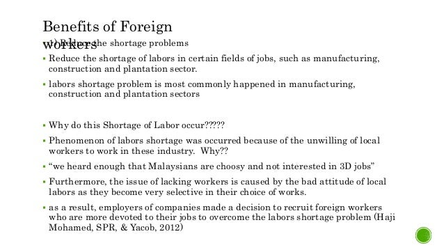 benefits of foreign workers in malaysia