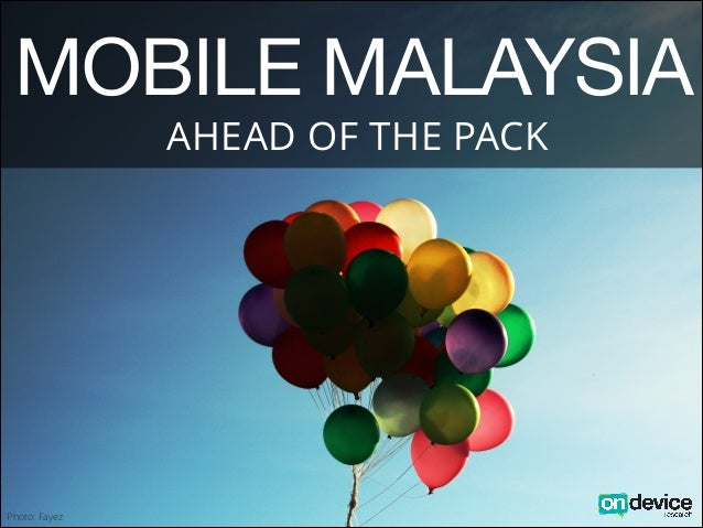 MOBILE MALAYSIA AHEAD OF THE PACK  Photo: Fayez