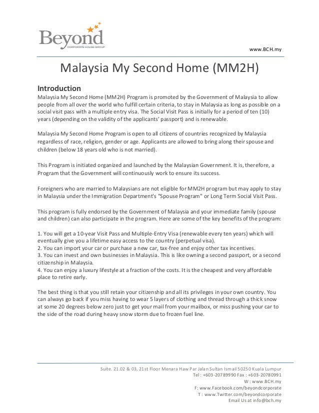 www.BCH.my         Malaysia My Second Home (MM2H)IntroductionMalaysia My Second Home (MM2H) Program is promoted by the Gov...