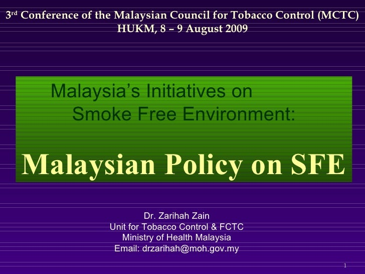 3 rd  Conference of the Malaysian Council for Tobacco Control (MCTC) HUKM, 8 – 9 August 2009 Dr. Zarihah Zain Unit for Tob...