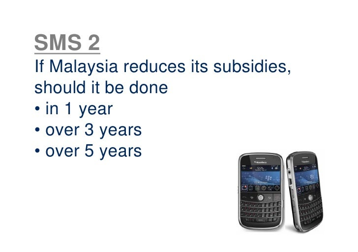 subsidy in malaysia This paper examines malaysia's energy subsidy experience, in terms of the direct and indirect effects of subsidy distribution and reallocation, and considers whether the rationale for subsidy policy in the case of energy has been justified.
