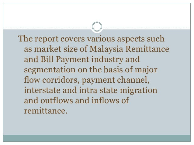 Malaysia International Remittance Industry Report - 2019 Slide 3