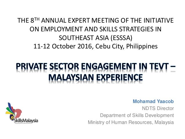 THE 8TH ANNUAL EXPERT MEETING OF THE INITIATIVE ON EMPLOYMENT AND SKILLS STRATEGIES IN SOUTHEAST ASIA (ESSSA) 11-12 Octobe...