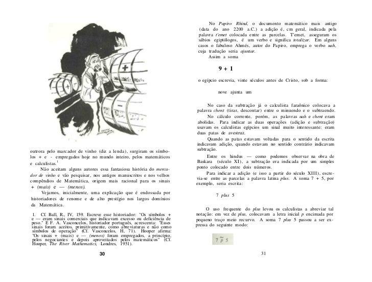 Nos manuscritos, a letra p , com o traço, em consequência do          O primeiro autor a empregar uma notação especial (nã...