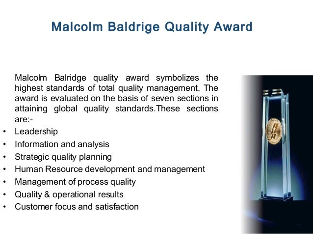 Malcolm baldrige and the evolution of total quality management essay