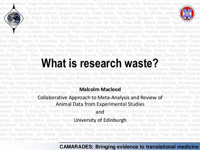 Malcolm Macleod: What is research waste? Slide 2