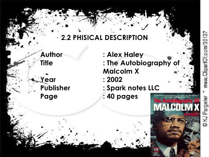 an analysis of the autobiography as told to alex haley Check your understanding of 'the autobiography of  the autobiography of malcolm x by alex haley:  the autobiography of malcolm x by alex haley: summary & analysis.