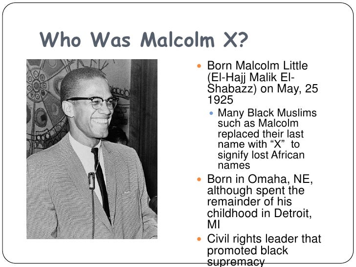 the life story of malcolm x in the autobiography of malcolm x View notes - the autobiography of malcolm x from sta 4406 at fiu the autobiography of malcolm x: is the life story of malcolm little: son of a baptist minister, wide-eyed teenager in.