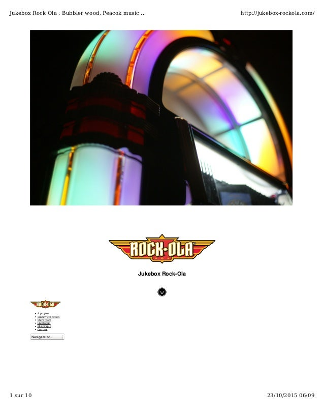 Jukebox Rock-Ola A propos Luxury collection Showroom Catalogue Historique Contact Navigate to... Jukebox Rock Ola : Bubble...