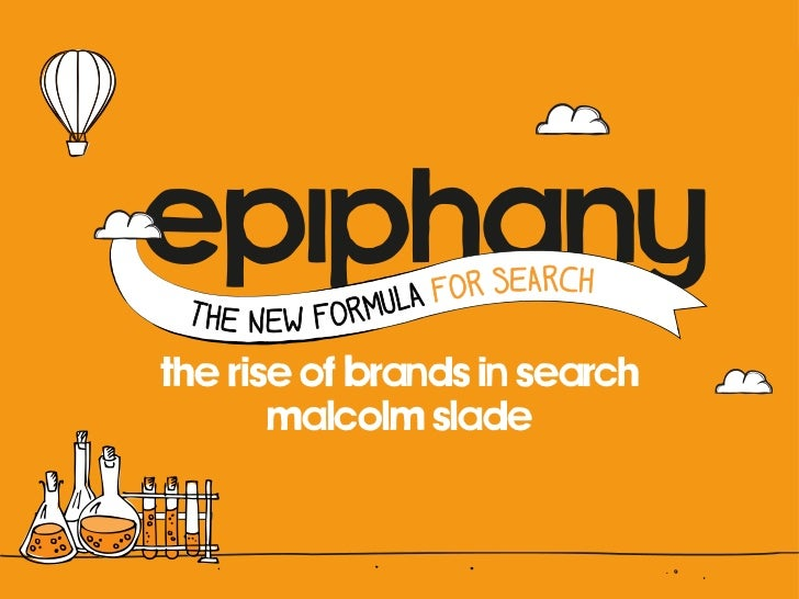 the rise of brands in search       malcolm slade