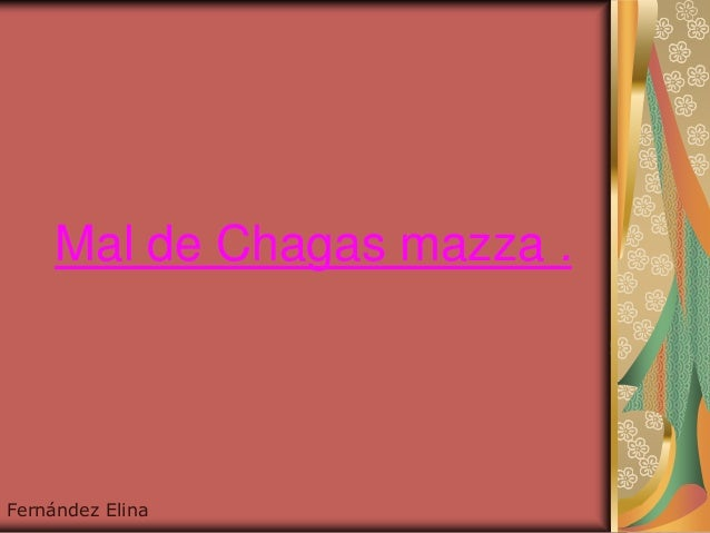 Mal de Chagas mazza .Fernández Elina