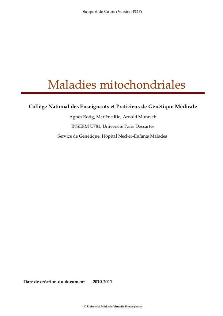 - Support de Cours (Version PDF) -           Maladies mitochondriales  Collège National des Enseignants et Praticiens de G...