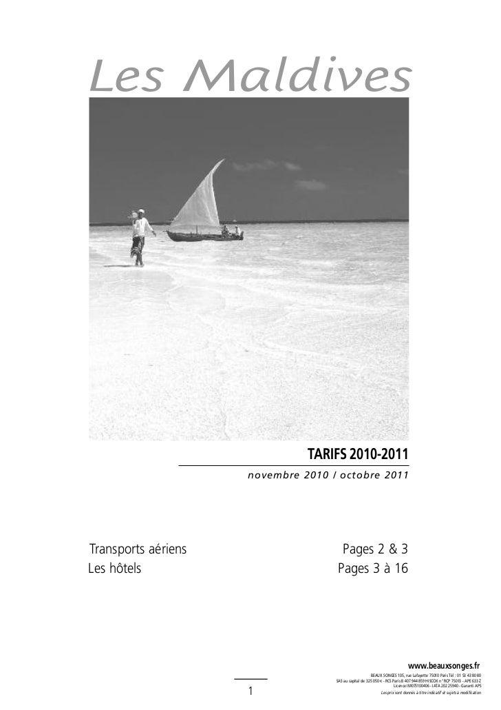 Les Maldives                               TARIFS 2010-2011                     novembre 2010 / octobre 2011Transports aér...