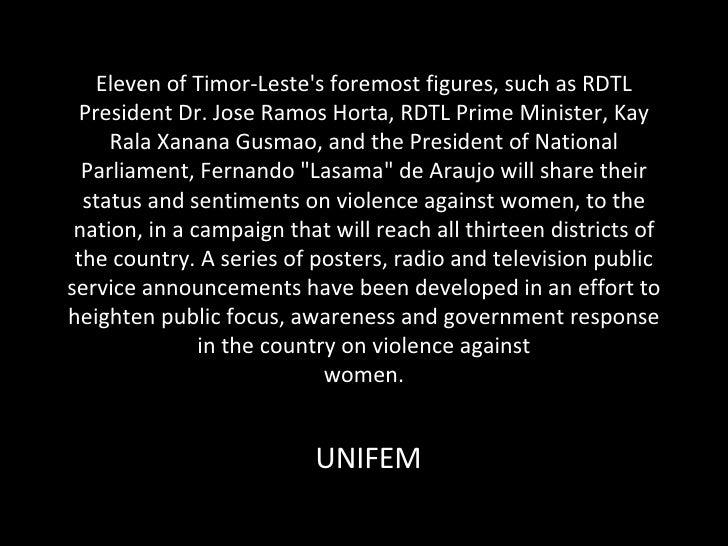Eleven of Timor-Leste's foremost figures, such as RDTL President Dr. Jose Ramos Horta, RDTL Prime Minister, Kay Rala Xanan...