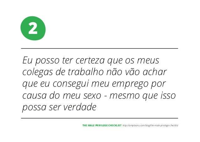 The Male Privilege Checklist, em Português Slide 3