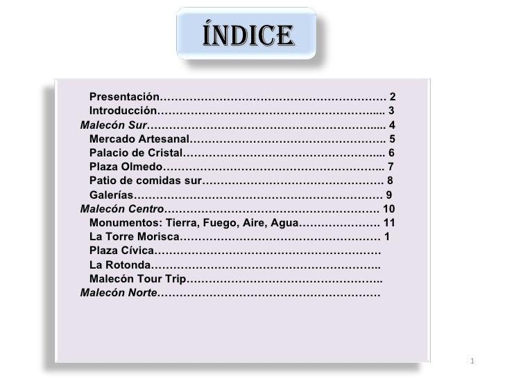 Índice  Presentación……………………………………………………. 2  Introducción…………………………………………………..... 3 Malecón Sur……………………………………………………..... 4...