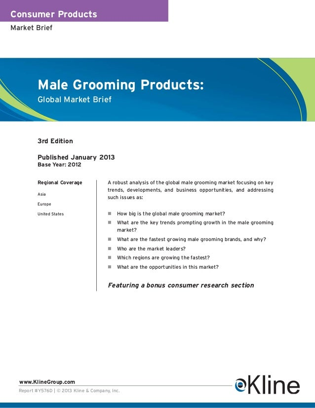 Consumer ProductsMarket Brief          Male Grooming Products:          Global Market Brief          3rd Edition          ...