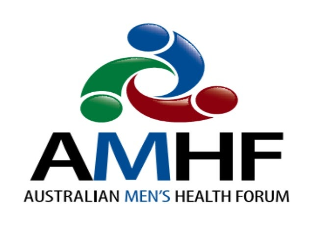 Acknowledgement The Australian Men's Health Forum acknowledges the traditional custodians of this land and pay respect to ...