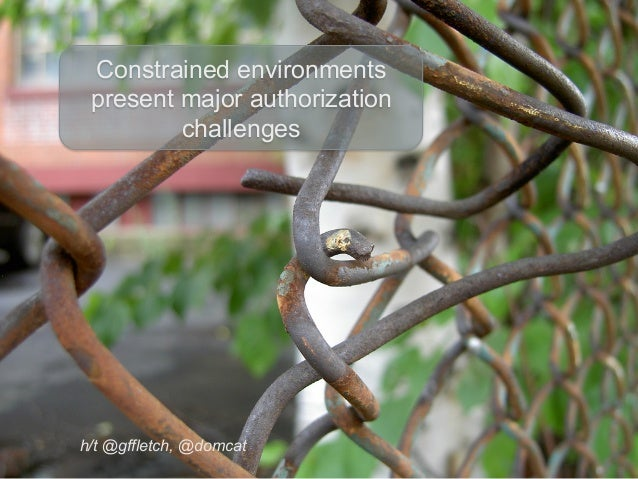Consumerizing Industrial IoT Access Control: Using UMA to Add Privacy and Usability to Strong Security Slide 3