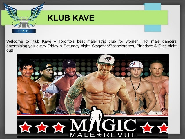 Toronto male strip club