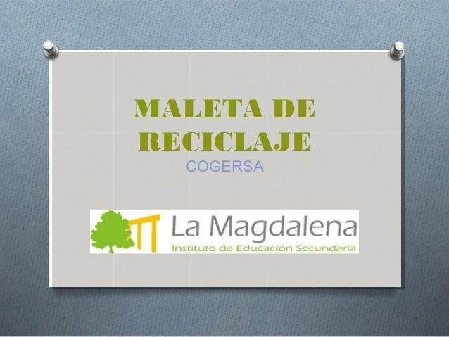 MALETA DERECICLAJECOGERSA