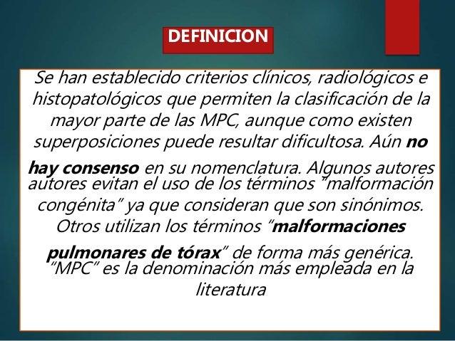 Se han establecido criterios clínicos, radiológicos e histopatológicos que permiten la clasificación de la mayor parte de ...