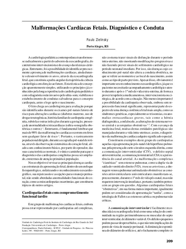 Arq Bras Cardiol volume 69, (nº 3), 1997 Zielinsky P Malformações cardíacas fetais 209 Unidade de Cardiologia Fetal do Ins...