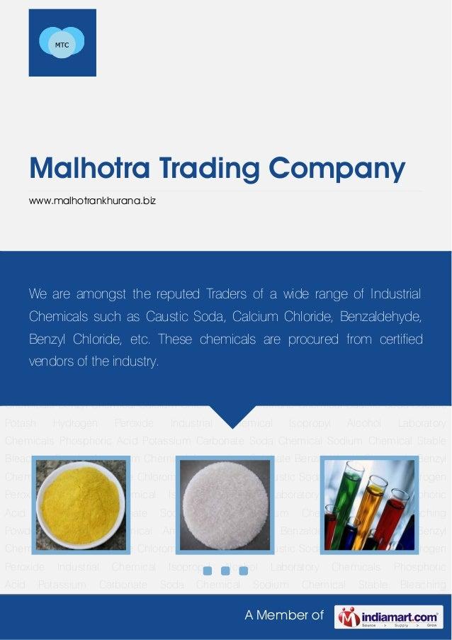 A Member ofMalhotra Trading Companywww.malhotrankhurana.bizAluminum Chemical Ammonium Sulphate Benzaldehyde Chemicals Benz...