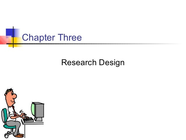 Chapter Three        Research Design
