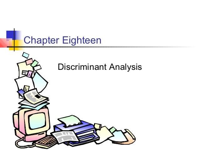 Chapter Eighteen      Discriminant Analysis