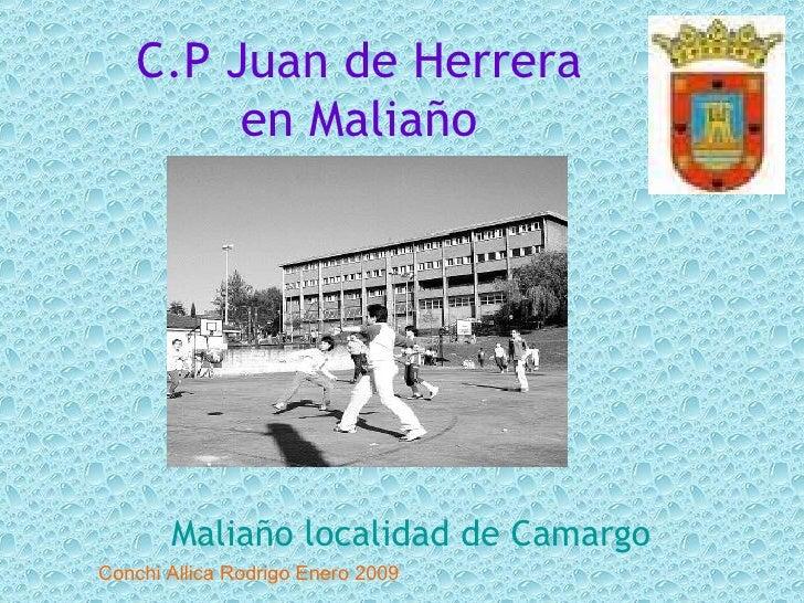 C.P Juan de Herrera en Maliaño Maliaño  localidad de Camargo Conchi Allica Rodrigo Enero 2009