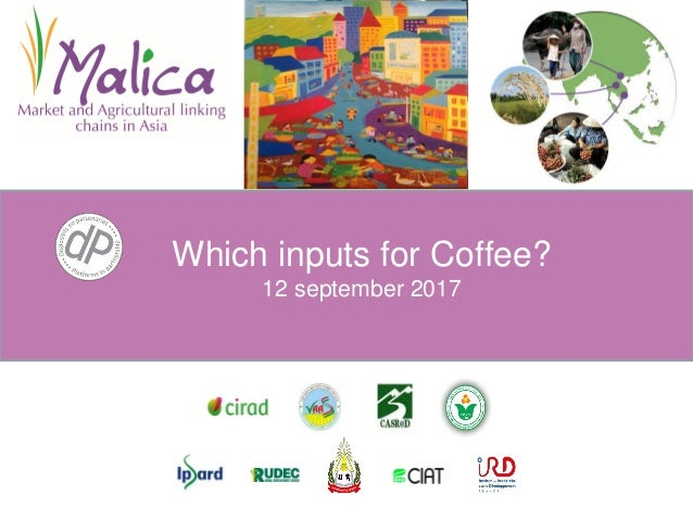 Which inputs for Coffee? 12 september 2017