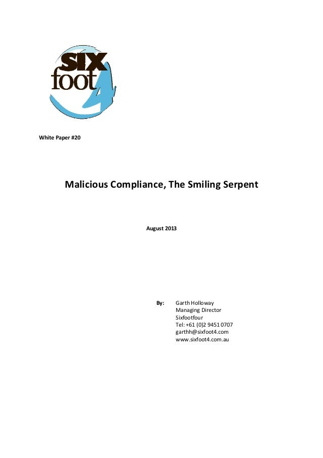 White Paper #20        Malicious Compliance, The Smiling Serpent      August 2013            By:   Garth H...