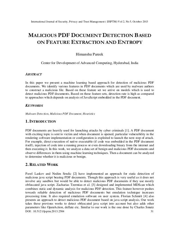 International Journal of Security, Privacy and Trust Management ( IJSPTM) Vol 2, No 5, October 2013  MALICIOUS PDF DOCUMEN...